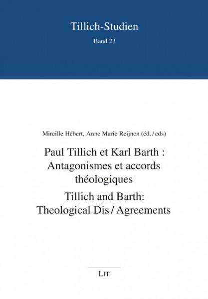 Paul Tillich et Karl Barth: Accords et antagonismes théologiques