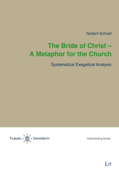 The Bride of Christ - A Metaphor for the Church