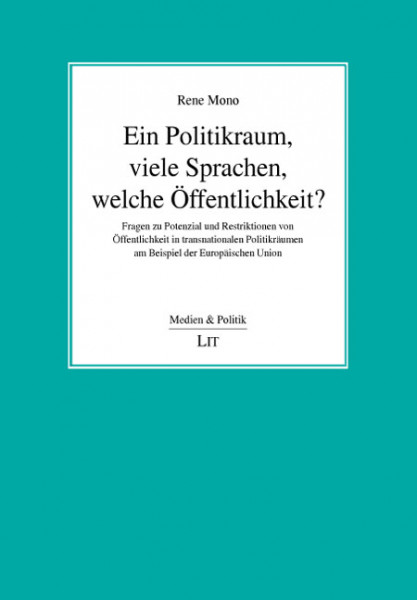 Ein Politikraum, viele Sprachen, welche Öffentlichkeit?
