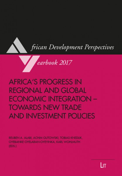 Africa's Progress in Regional and Global Economic Integration - Towards New Trade and Investment Policies