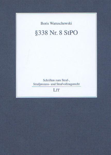 § 338 Nr. 8 StPO