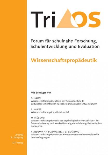 4. Jahrgang, Heft 2/2009. Wissenschaftspropädeutik