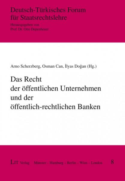 Das Recht der öffentlichen Unternehmen und der öffentlich-rechtlichen Banken