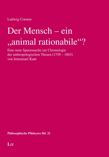"""Der Mensch - ein """"animal rationabile""""?"""