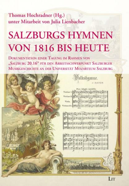 Salzburgs Hymnen von 1816 bis heute