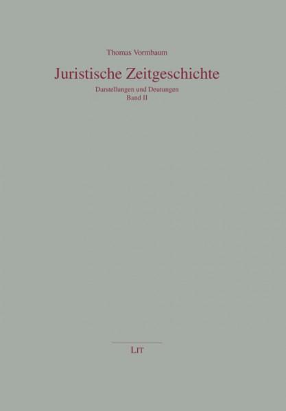 Juristische Zeitgeschichte