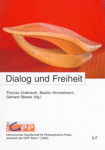 Dialog und Freiheit