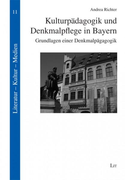 Kulturpädagogik und Denkmalpflege in Bayern