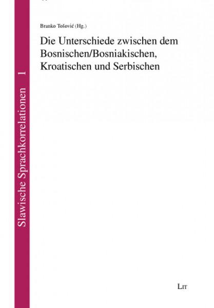 Die Unterschiede zwischen dem Bosnischen/Bosniakischen, Kroatischen und Serbischen