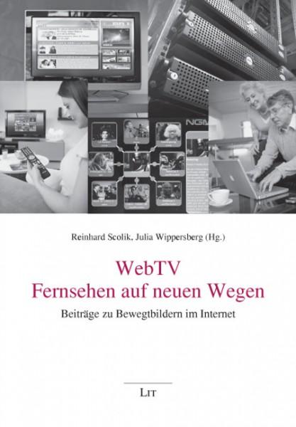 WebTV - Fernsehen auf neuen Wegen