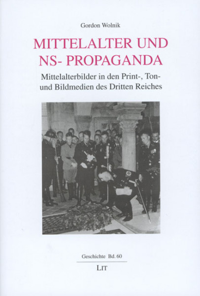 Mittelalter und NS-Propaganda