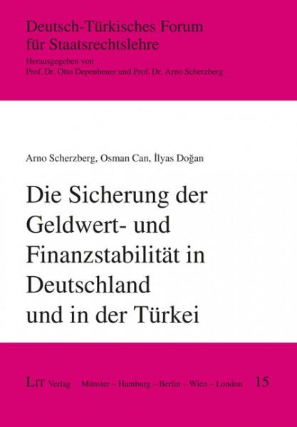 Die Sicherung der Geldwert- und Finanzstabilität in Deutschland und in der Türkei