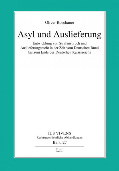Asyl und Auslieferung