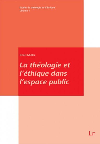 La théologie et l'éthique dans l'espace public