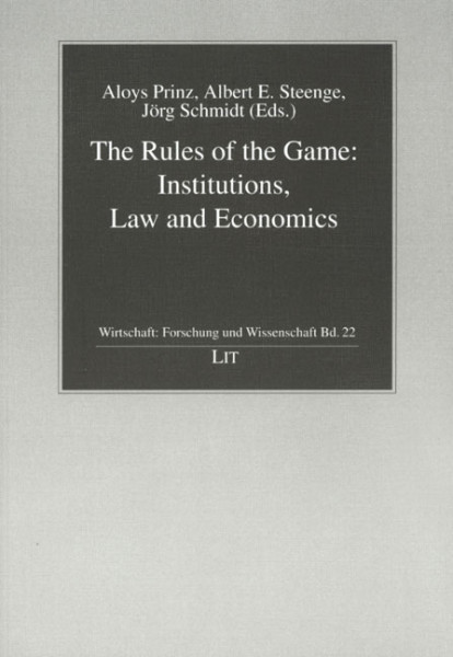 The Rules of the Game: Institutions, Law and Economics