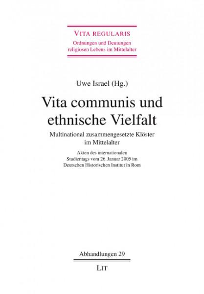 Vita communis und ethnische Vielfalt