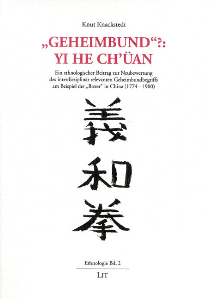 """Geheimbund""?: Yi He Ch'üan"