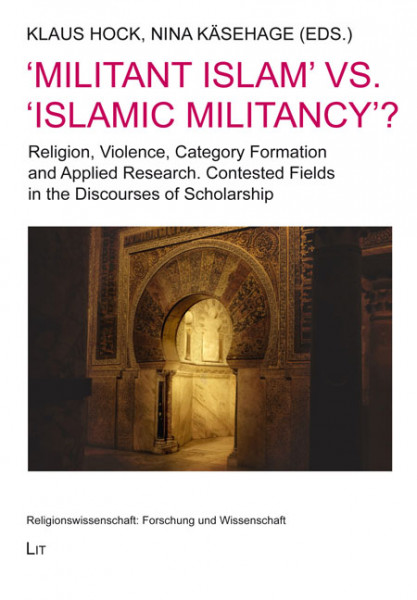 'Militant Islam' vs. 'Islamic Militancy'?