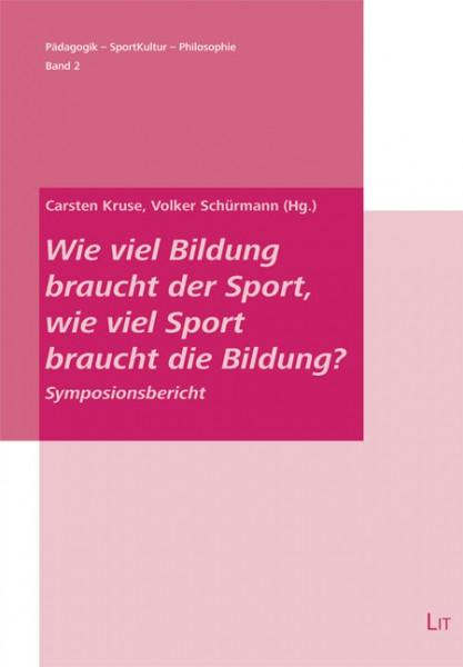 Wie viel Bildung braucht der Sport, wie viel Sport braucht die Bildung?