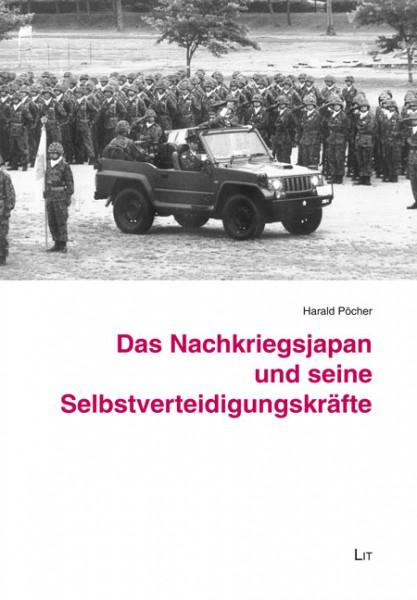 Das Nachkriegsjapan und seine Selbstverteidigungskräfte