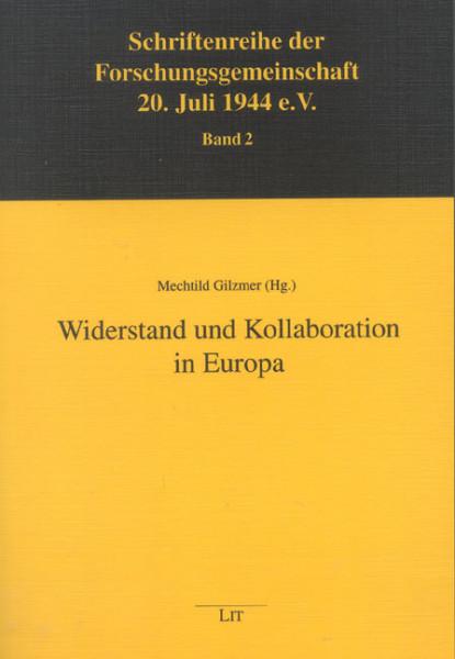Widerstand und Kollaboration in Europa