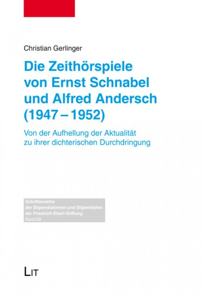 Die Zeithörspiele von Ernst Schnabel und Alfred Andersch (1947-1952)