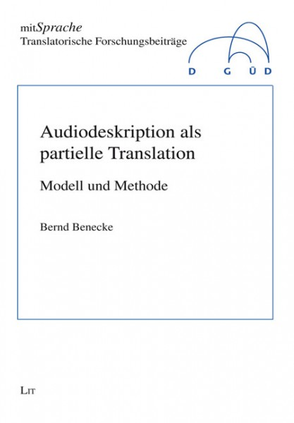 Audiodeskription als partielle Translation