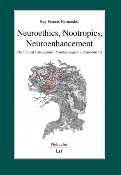 Neuroethics, Nootropics, Neuroenhancement