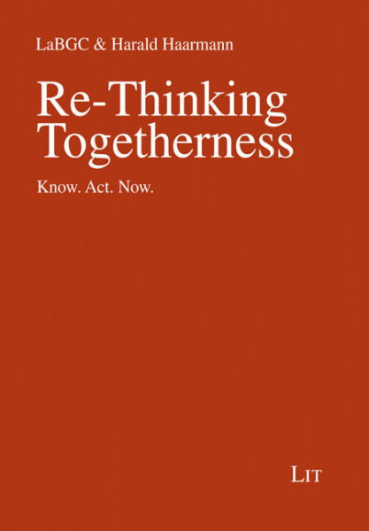 Re-Thinking Togetherness