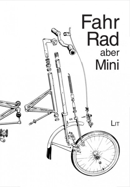 Fahr Rad, aber Mini
