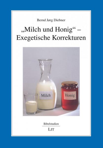"""""""Milch und Honig"""" - Exegetische Korrekturen"""