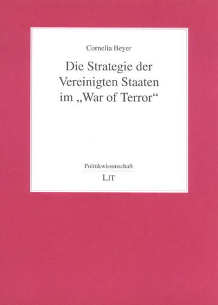 """Die Strategie der Vereinigten Staaten im """"War of Terror"""""""