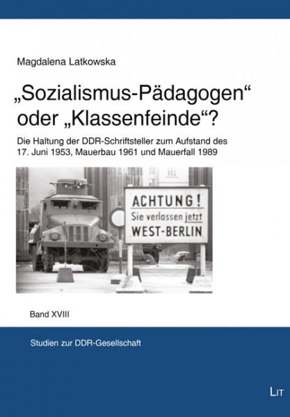 """""""Sozialismus-Pädagogen"""" oder """"Klassenfeinde""""?"""