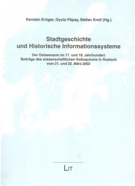 Stadtgeschichte und Historische Informationssysteme