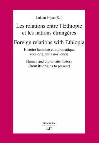 Les relations entre l'Ethiopie et les nations étrangères. Foreign relations with Ethiopia