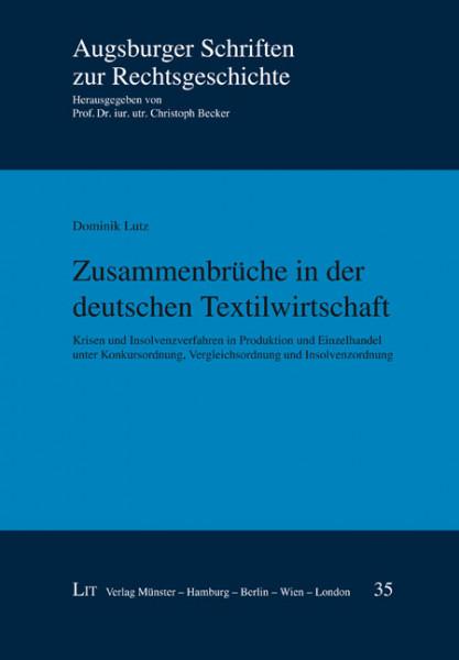 Zusammenbrüche in der deutschen Textilwirtschaft