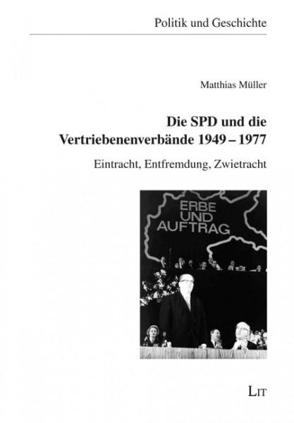 Die SPD und die Vertriebenenverbände 1949-1977