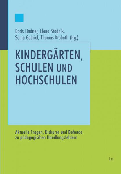 Kindergärten, Schulen und Hochschulen
