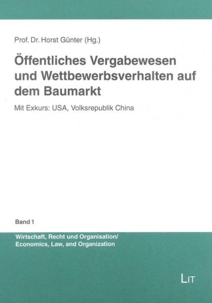 Öffentliches Vergabewesen und Wettbewerbsverhalten auf dem Baumarkt