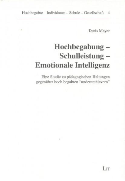 Hochbegabung - Schulleistung - Emotionale Intelligenz