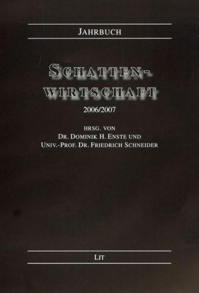 Jahrbuch Schattenwirtschaft 2006/2007