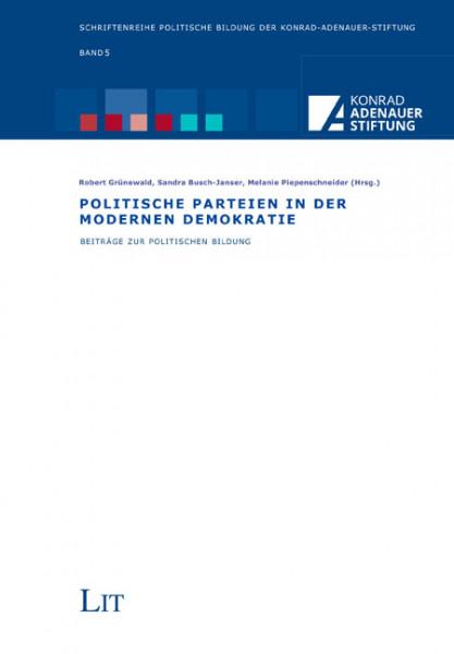 Politische Parteien in der modernen Demokratie