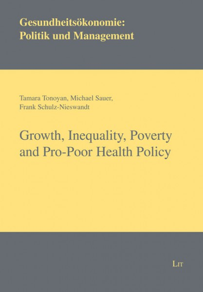 Growth, Inequality, Poverty and Pro-Poor Health Policy