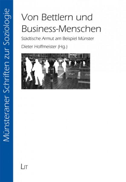 Von Bettlern und Business-Menschen