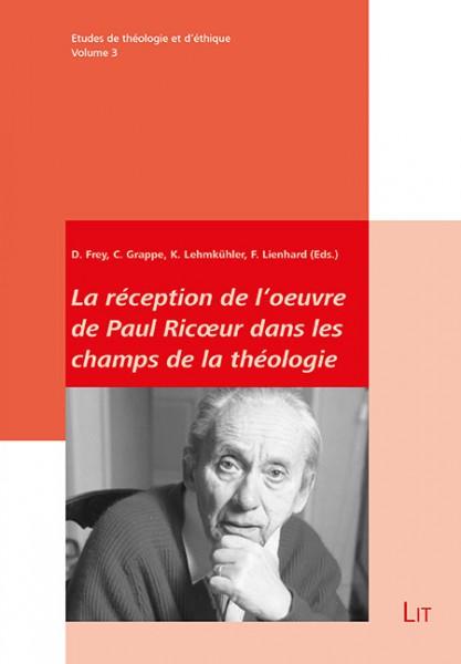 La réception de l'oeuvre de Paul Ricoeur dans les champs de la théologie