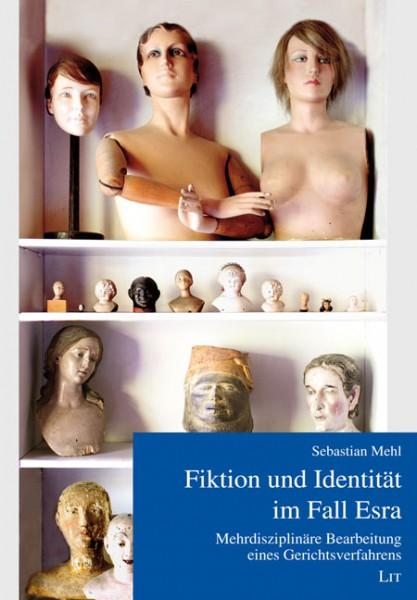 Fiktion und Identität im Fall Esra