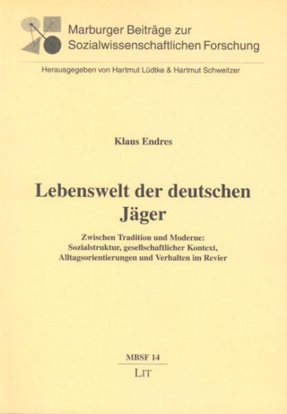 Lebenswelt der deutschen Jäger