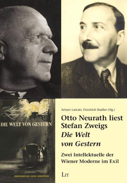 """Otto Neurath liest Stefan Zweigs """"Die Welt von Gestern"""""""
