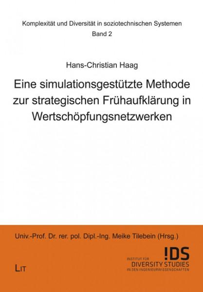Eine simulationsgestützte Methode zur strategischen Frühaufklärung in Wertschöpfungsnetzwerken