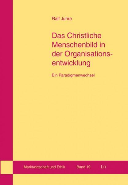 Das Christliche Menschenbild in der Organisationsentwicklung